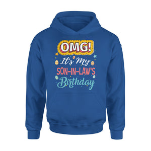 Omg It's My Son-In-Law's Birthday - Premium Hoodie