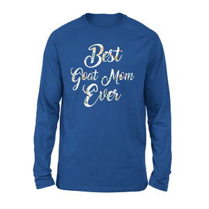 Best Goat Mom Ever - Premium Long Sleeve