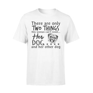 Two Things This Woman Can't Resist Her Dog And Her Other Dog - Premium T-shirt