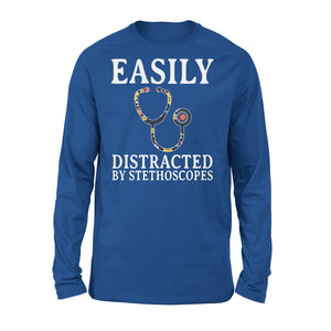 Easily Distracted By Stethoscopes - Nurse - Premium Long Sleeve