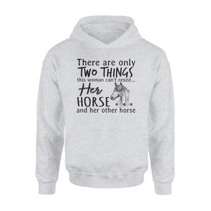 Two Things This Woman Can't Resist Her Horse And Her Other Horse - Premium Hoodie