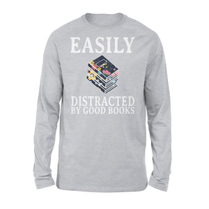 Easily Distracted By Good Books - Premium Long Sleeve