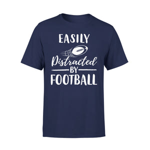 Easily Distracted By Football - Premium Tee