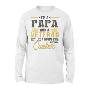 I'm A Papa And A Veteran - Premium Long Sleeve