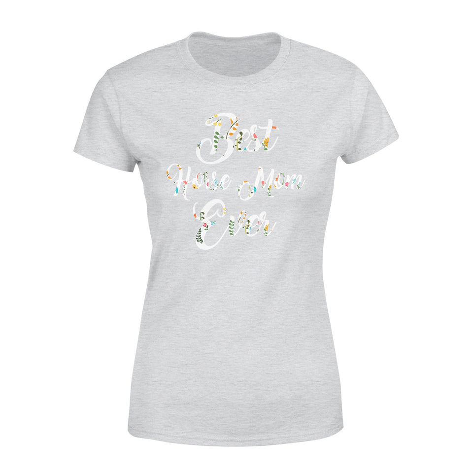 Best Horse Mom Ever - Premium Women's Tee
