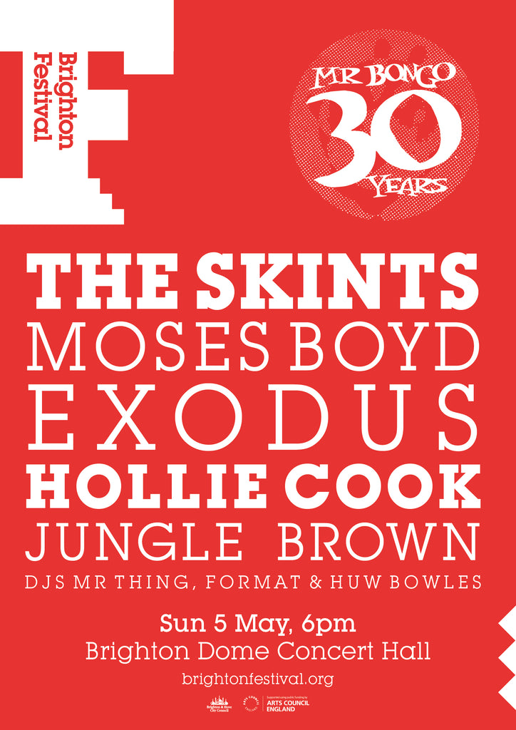 30 Years Of Mr Bongo With The Skints, Moses Boyd Exodus, Hollie Cook, Jungle Brown, Mr Thing, DJ Format & Huw Bowles