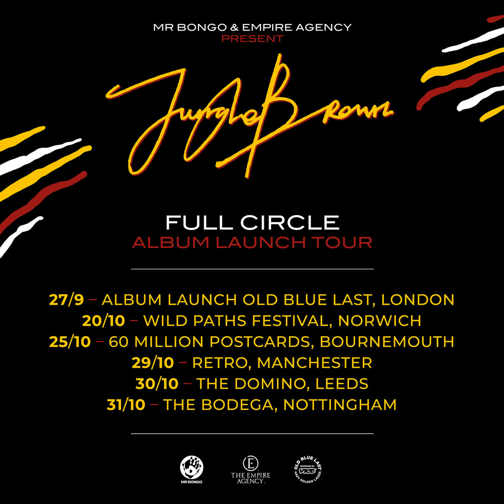 jungle brown full circle album launch tour