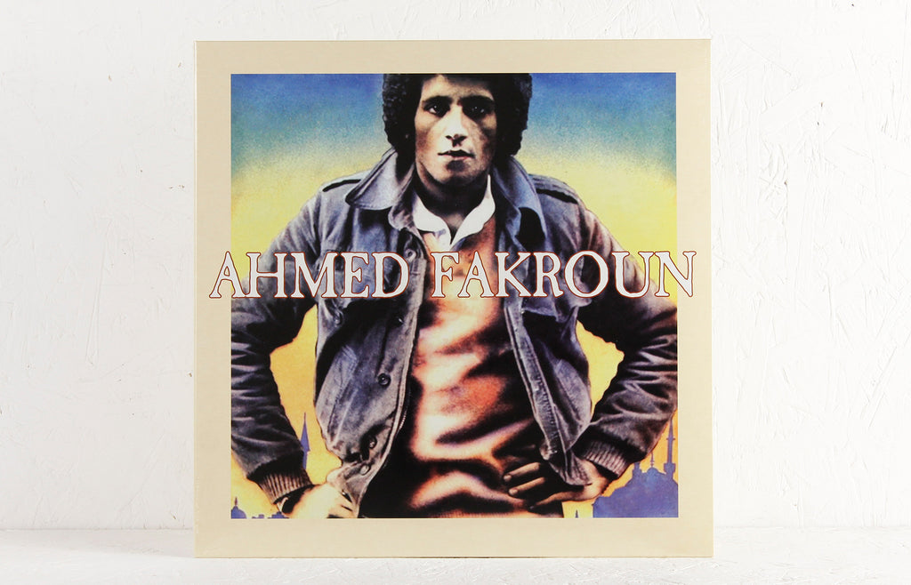 Ahmed Fakroun – Ahmed Fakroun – Vinyl LP – Mr Bongo