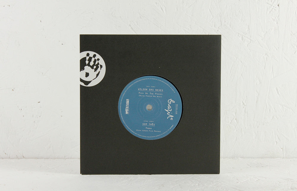 Wilson das Neves - Pick Up The Pieces / Som Tres - Tanga - 7""