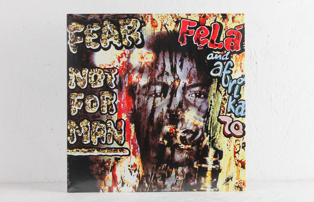 Fela & Afrika 70 ‎– Fear Not For Man – Vinyl LP