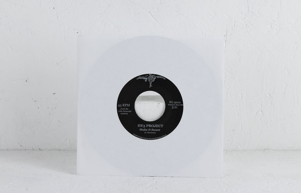 HE3 Project ‎– Make It Sweet / We All Have Our Own Lives  Vinyl 7""