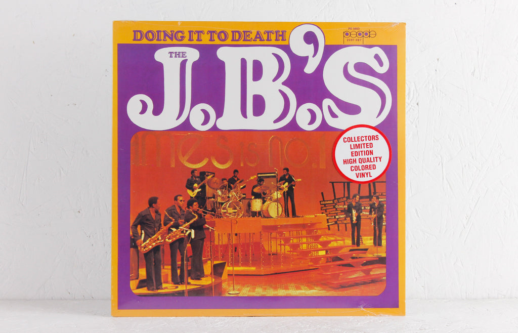 J.B.'s ‎– Doing It To Death – Vinyl LP