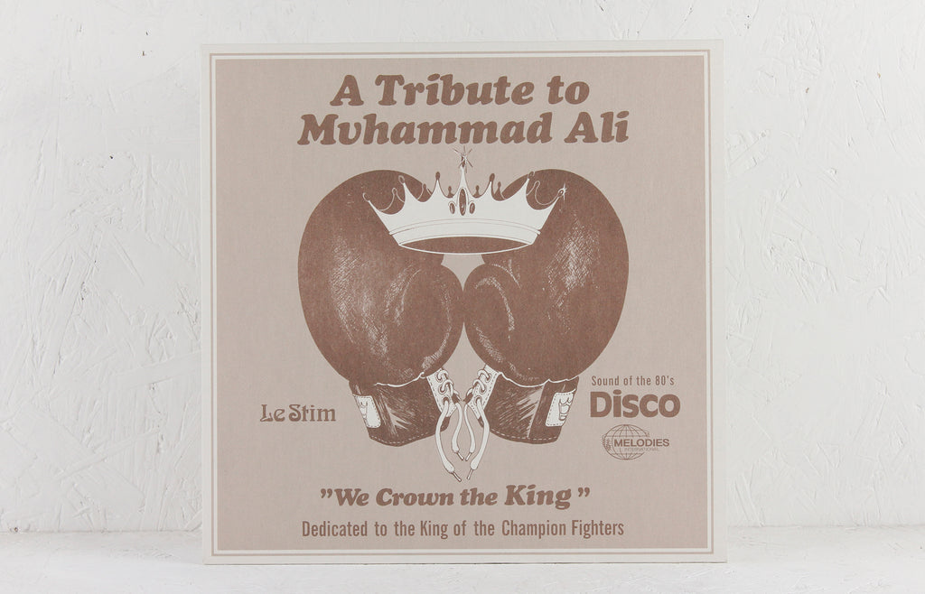 A Tribute To Muhammad Ali (We Crown The King) – Vinyl 12""