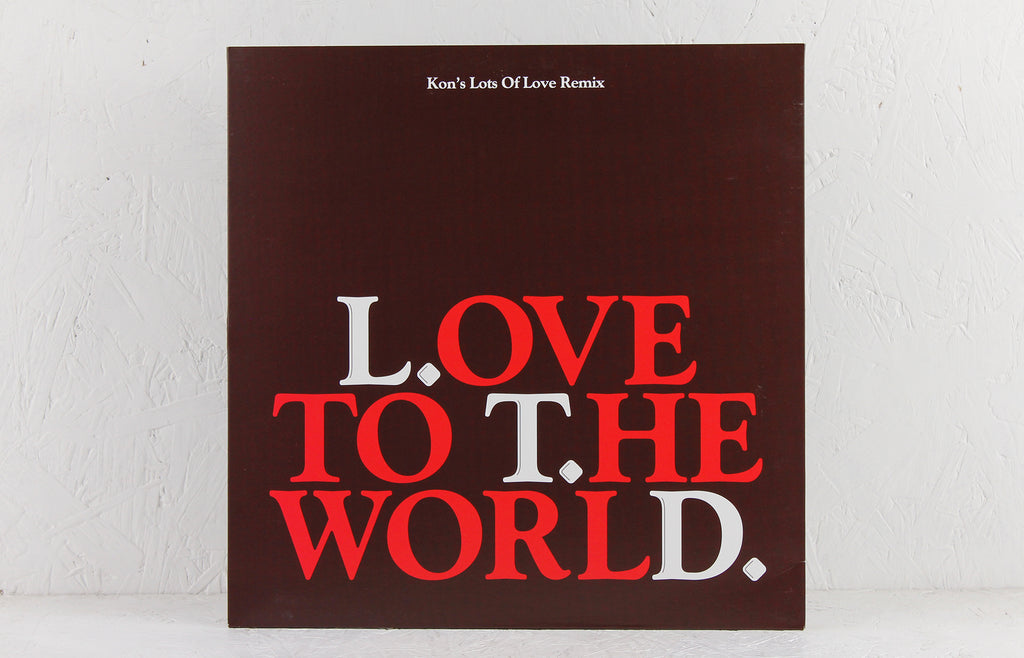 Love To The World (Kon's Lots Of Love Remix) – Vinyl 12""