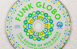 Funk Globo: The Sound Of Neo Baille CD - Mr Bongo