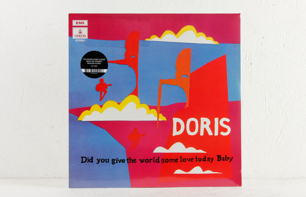 Doris – Did You Give The World Some Love Today Baby – Vinyl LP/CD