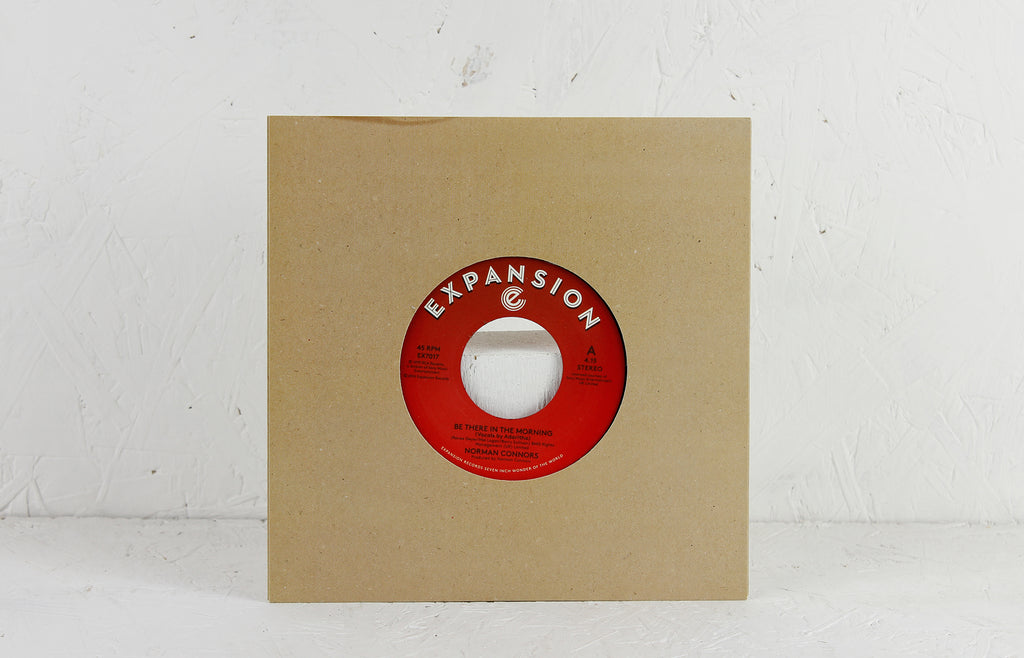 "Be There In The Morning / I Don't Need Nobody Else – 7"" Vinyl"