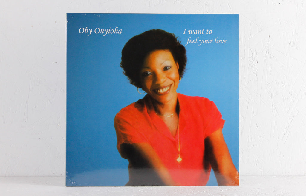 Oby Onyioha ‎– I Want To Feel Your Love – Vinyl LP