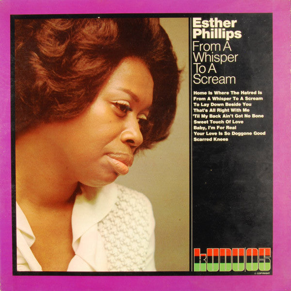 Esther Phillips ‎– From A Whisper To A Scream