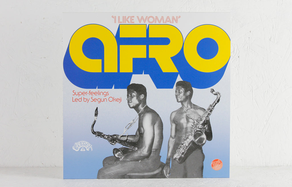 Afro Super-Feelings led by Segun Okeji ‎– I Like Woman