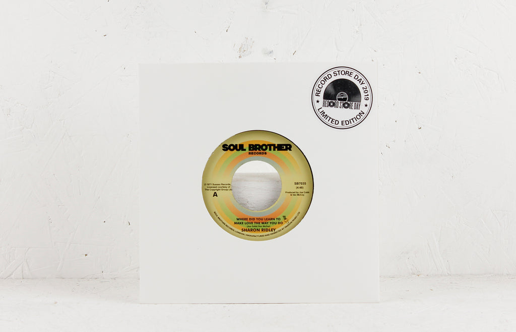 Where Did You Learn To Make Love The Way You Do / Ain't No Need – Vinyl 7""