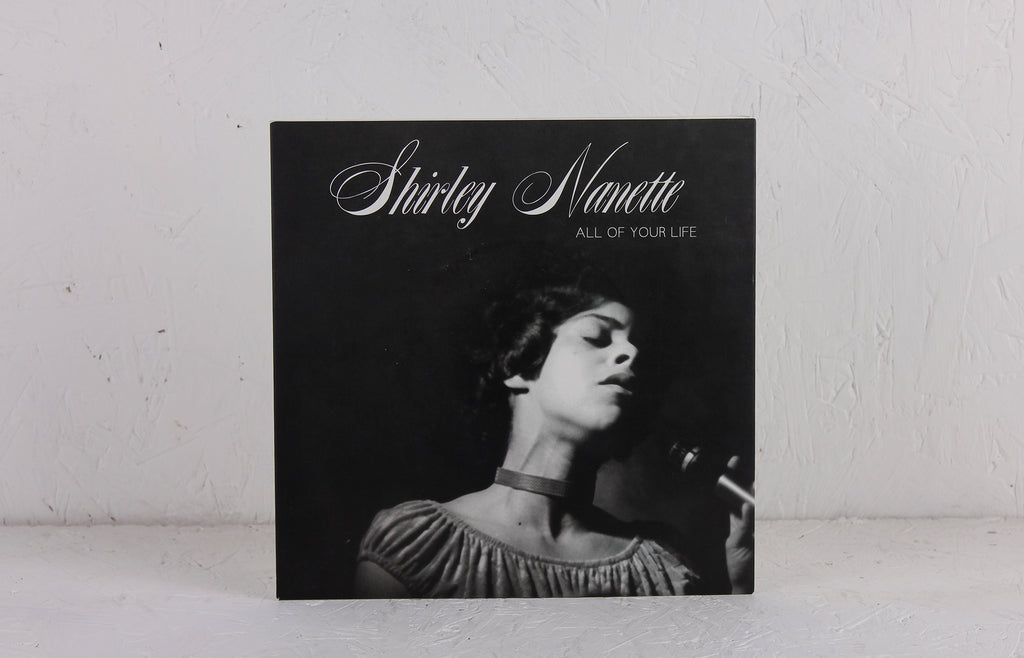 Shirley Nanette ‎– All Of Your Life – Vinyl 7""
