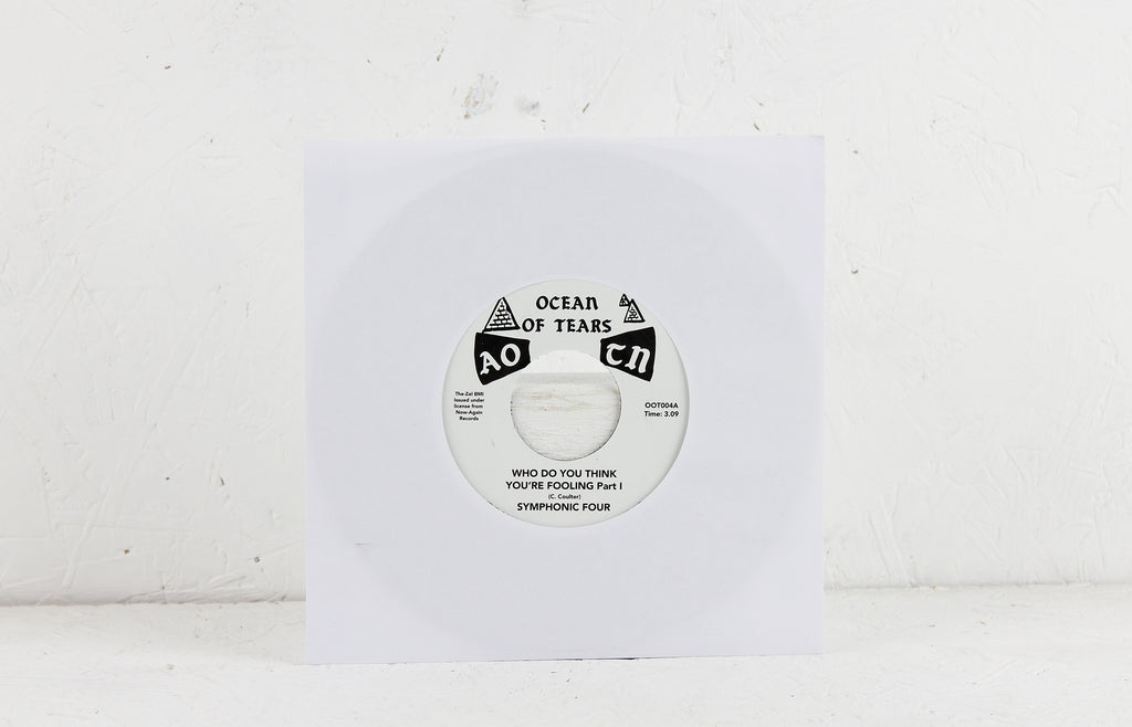 Who Do You Think You're Fooling – Vinyl 7""