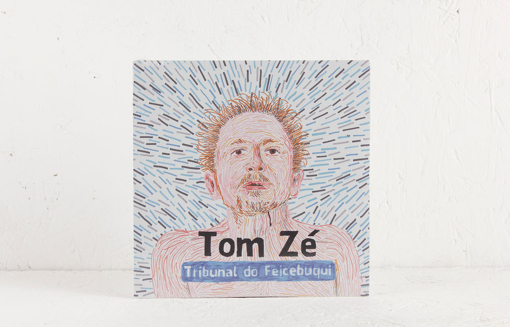 "Tom Ze - Tribunal Do Feicebuqui - 7"" Vinyl"