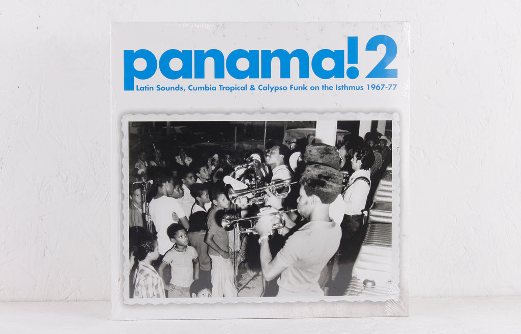 Panama! 2: Latin Sounds, Cumbia Tropical & Calypso Funk On The Isthmus 1967-77 – Vinyl 2-LP