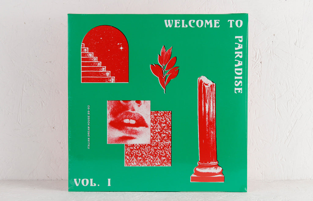 Welcome To Paradise Vol. I: Italian Dream House 89-93 – 2-LP Vinyl