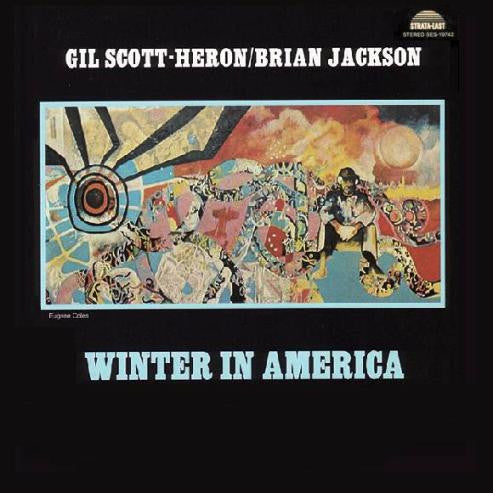 Gil Scott-Heron & Brian Jackson – Winter In America