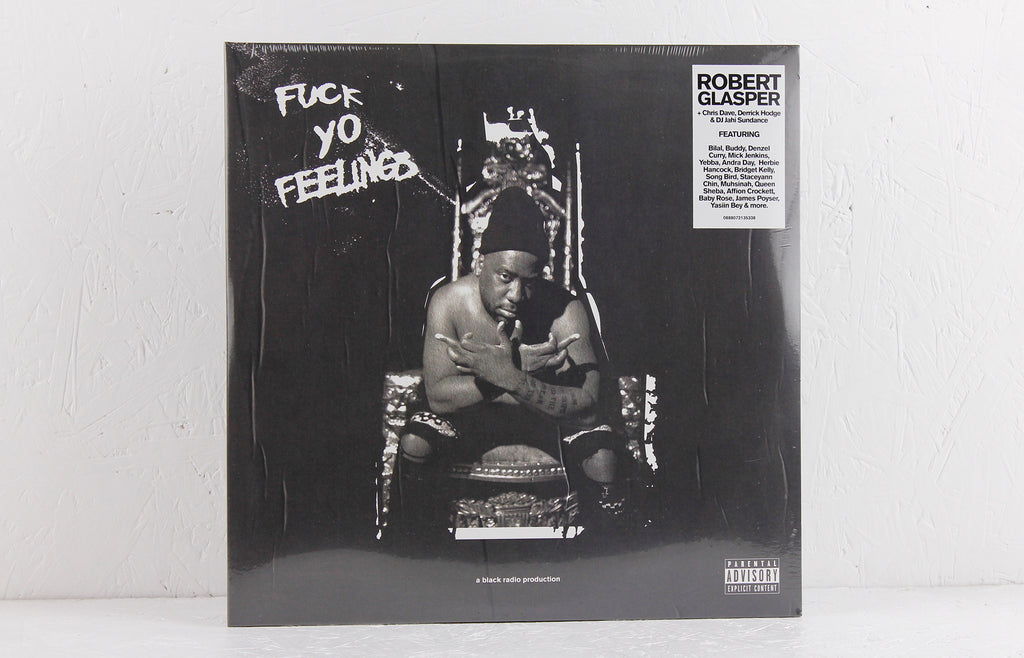 Fuck Yo Feelings – Vinyl 2LP