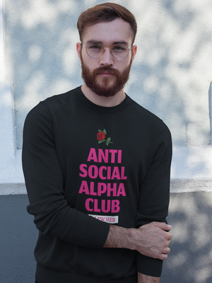 Anti Social Alpha Club (Unisex) - #1 Seller!!