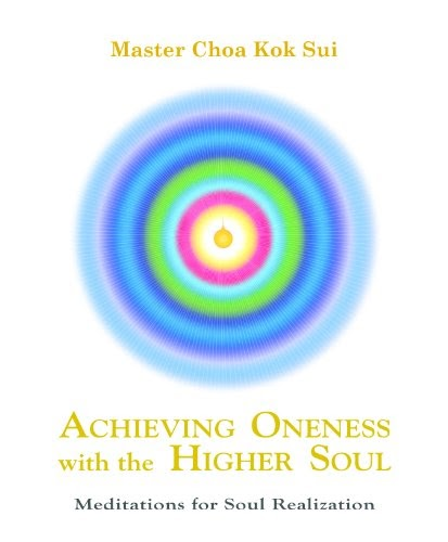Achieving Oneness With The Higher Self Book