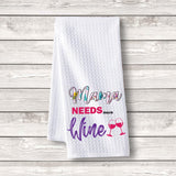 "Set of 3 pcs ""Mama Needs More Wine"" White Waffle Towels"