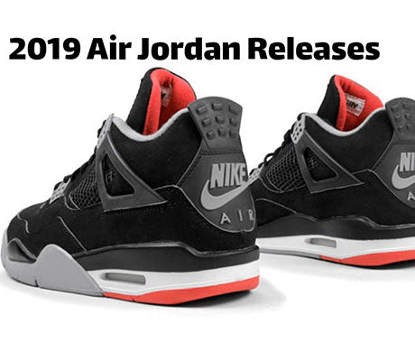 2019 Air Jordan Sneaker Release Dates