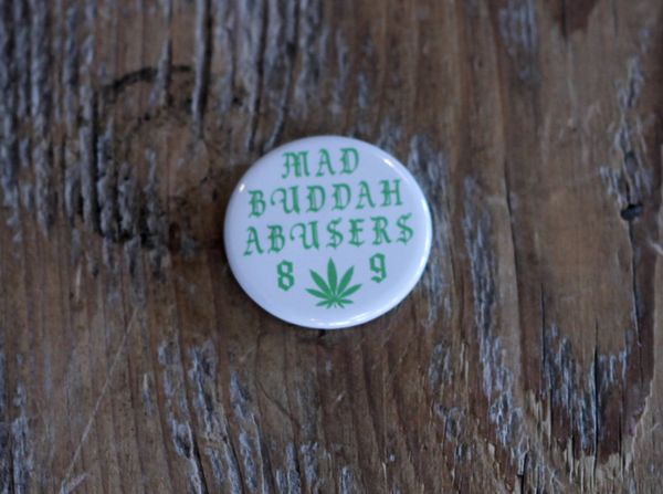 White Buddah Abusers Button Pin
