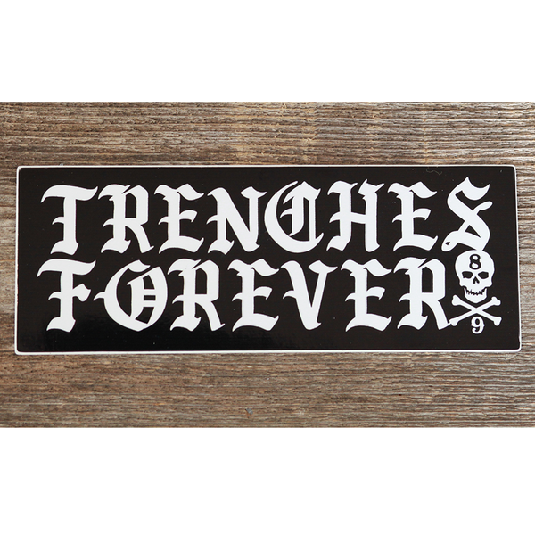 Trenches Forever Black Sticker