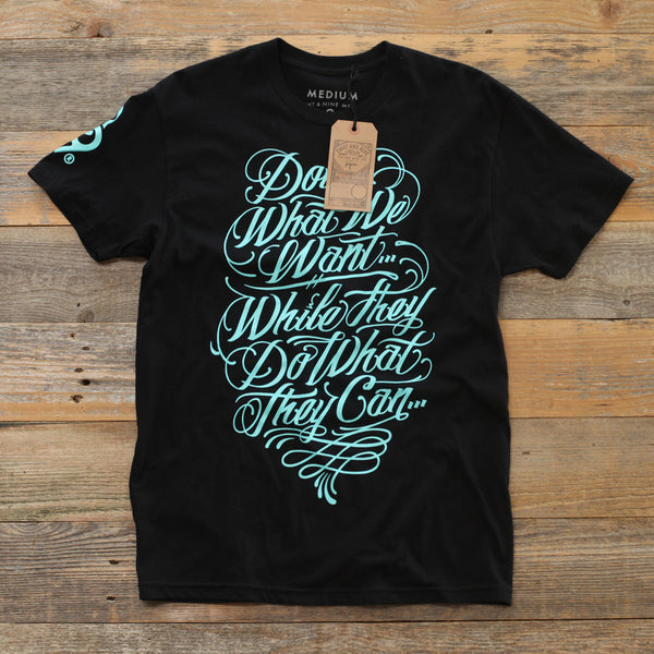Doin What We Want T Shirt Black - 1
