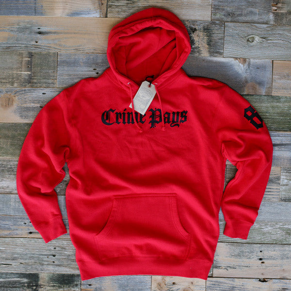 Crime Pays Hooded Sweatshirt Red