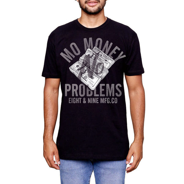 Mo Money No Problems T Shirt Black