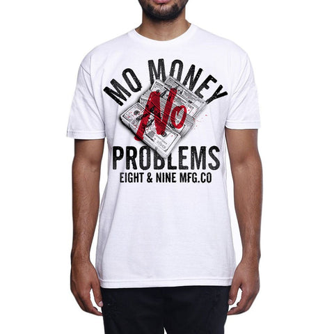 Mo Money No Problems T Shirt White