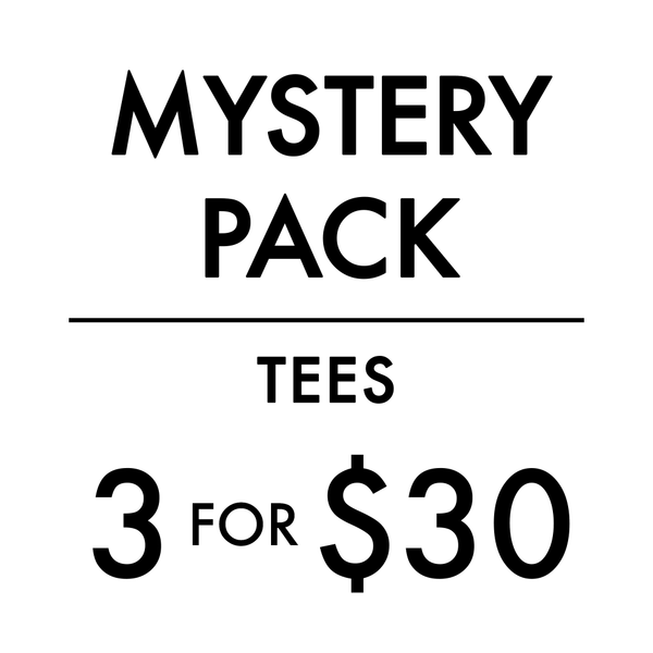 Mystery Pack - 3 Tees For $30