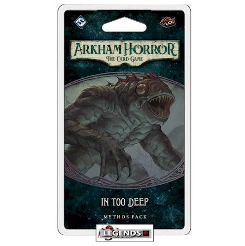 ARKHAM HORROR - LCG -  In Too Deep Mythos Pack