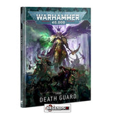 WARHAMMER 40K - CODEX - DEATH GUARD (9th EDITION) (2021)