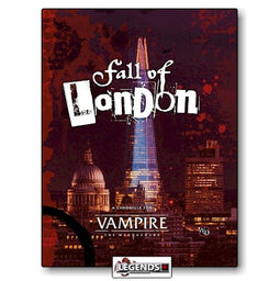VAMPIRE:  THE MASQUERADE - THE FALL OF LONDON