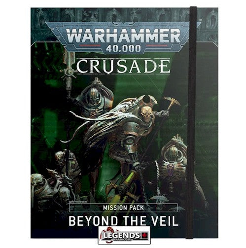 WARHAMMER 40K - Crusade Mission Pack: Beyond the Veil