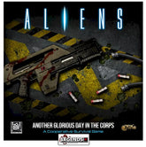 ALIENS - ANOTHER GLORIOUS DAY IN THE CORPS !
