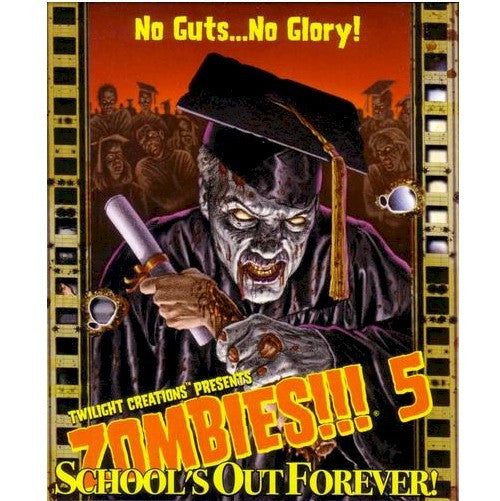 ZOMBIES!!! - 5 - SCHOOLS OUT FOREVER