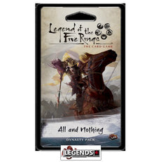 LEGEND OF THE FIVE RINGS - LCG - ALL AND NOTHING
